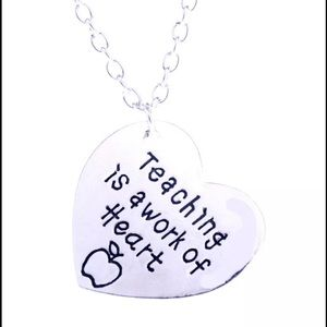 Jewelry - 🆕 Teaching is a work of heart necklace
